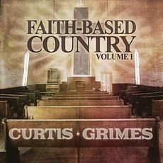 Faith Based Country, Volume 1