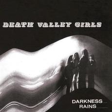 Darkness Rains mp3 Album by Death Valley Girls