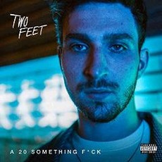 A 20 Something Fuck mp3 Album by Two Feet
