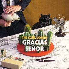 Gracias Señor mp3 Album by The Sore Losers