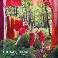 Leaving The Circus by The Jacquelines