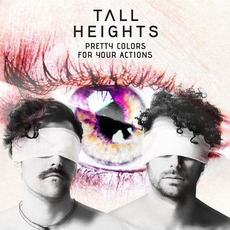 Pretty Colors For Your Actions mp3 Album by Tall Heights