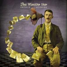 Untold Stories by Shai Maestro Trio