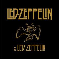 Led-Zeppelin x Led Zeppelin by Led Zeppelin