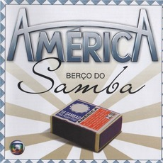América: Berço Do Samba by Various Artists