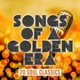 Songs of a Golden Era: 20 Soul Classics