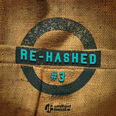 Re-Hashed, #3 mp3 Compilation by Various Artists