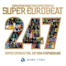 Super Eurobeat, Volume 247: Non-Stop Mega Mix mp3 Compilation by Various Artists