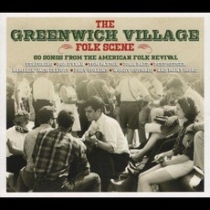 The Greenwich Village Folk Scene by Various Artists