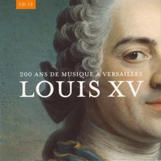 200 Ans De Musique à Versailles, CD12 mp3 Compilation by Various Artists