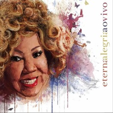 Eterna Alegria Ao Vivo (Live) mp3 Live by Alcione