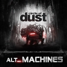 alt_Machines by Circle Of Dust