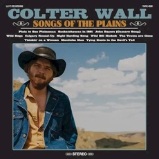 Songs of the Plains mp3 Album by Colter Wall