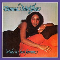 Make It Last Forever (Remastered) mp3 Album by Donna Mcghee