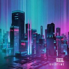 Overtime mp3 Album by Teeel