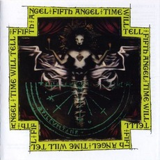 Time Will Tell mp3 Album by Fifth Angel