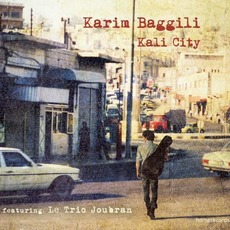 Kali City mp3 Album by Karim Baggili
