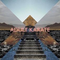 LXII by Adult Karate