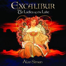 Excalibur - The Ladies of the Lake by Alan Simon