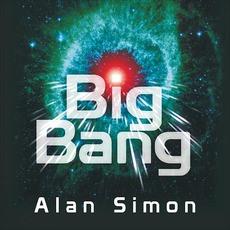 Big Bang mp3 Album by Alan Simon