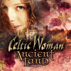 Ancient Land mp3 Album by Celtic Woman