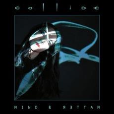 Mind & Matter by Collide