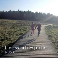 Les grands espaces by Nubuk