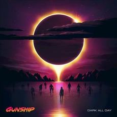 Dark All Day mp3 Album by Gunship