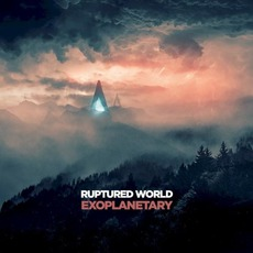 Exoplanetary mp3 Album by Ruptured World