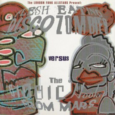 Flesh Eating Disco Zombies Versus The Bionic Hookers From Mars mp3 Album by London Funk Allstars