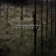 Monotony by Forbidden Territory