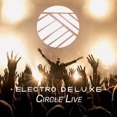 Circle Live mp3 Live by Electro Deluxe