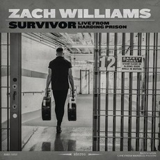 Survivor: Live From Harding Prison mp3 Live by Zach Williams
