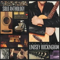 Solo Anthology: The Best of Lindsey Buckingham (Deluxe Edition) mp3 Artist Compilation by Lindsey Buckingham