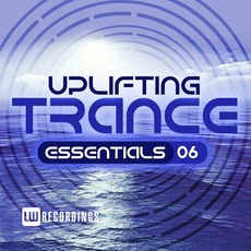 Uplifting Trance Essentials, Vol. 6 by Various Artists