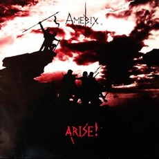 Arise! (Re-Issue) mp3 Album by Amebix