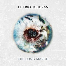 The Long March by Le Trio Joubran