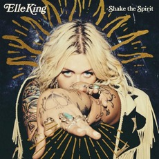 Shake the Spirit mp3 Album by Elle King