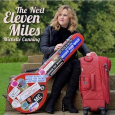 The Next Eleven Miles by Michelle Canning
