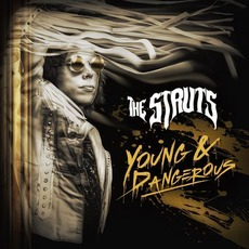 Young & Dangerous mp3 Album by The Struts