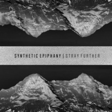 Stray Further mp3 Album by Synthetic Epiphany