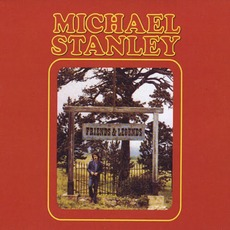 Friends & Legends (Re-Issue) by Michael Stanley