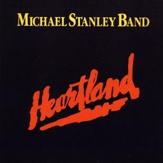 Heartland (Re-Issue) by Michael Stanley Band