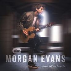 Things That We Drink To mp3 Album by Morgan Evans