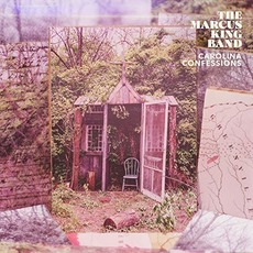Carolina Confessions by The Marcus King Band