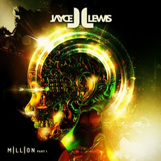 Million Part I mp3 Album by Jayce Lewis