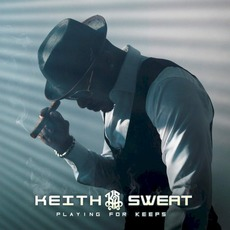Playing For Keeps by Keith Sweat