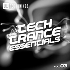 Tech Trance Essentials, Vol. 3 by Various Artists
