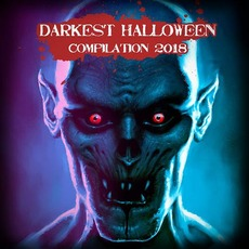 Darkest Halloween Compilation 2018 mp3 Compilation by Various Artists