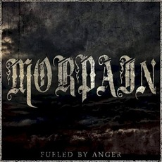 Fueled By Anger mp3 Album by Morpain